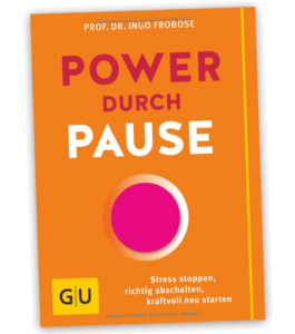 Power durch Pause Ingo Froböse